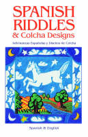 SPANISH RIDDLES & COLCHA DESIGNS