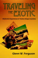 Traveling the Exotic (Hardcover)