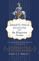Bhakti Yoga: Tales and Teachings from...