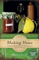 Making Home: Adapting Our Homes & Our...