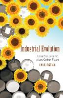 Industrial Evolution: Local Solutions...