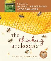 The Thinking Beekeeper: A Guide to...