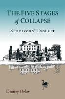 The Five Stages of Collapse:...