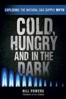Cold, Hungry and in the Dark:...