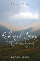 Reclaiming the Commons for the Common...