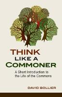 Think Like a Commoner: A Short...
