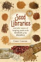 Seed Libraries: And Other Means of...