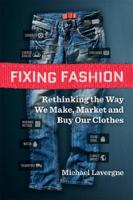 Fixing Fashion: Rethinking the Way We...