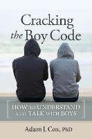 Cracking the Boy Code: How to...
