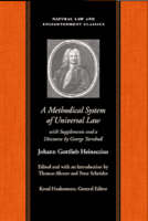 A Methodical System of Universal Law:...
