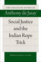 Social Justice & the Indian Rope Trick