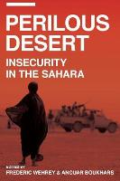 Perilous Desert: Insecurity in the...