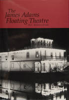 The James Adams Floating Theatre