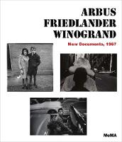 Arbus / Friedlander / Winogrand: New...
