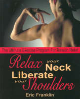 Relax Your Neck, Liberate Your...