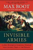 Invisible Armies: An Epic History of...