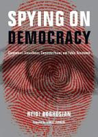 Spying on Democracy: Government...