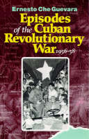 Episodes of the Cuban Revolutionary...