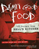 Damn Good Food: 157 Recipes from...