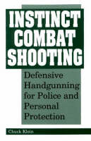 Instinct Combat Shooting: Defensive...