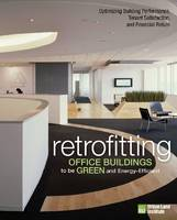Retrofitting Office Buildings to be...