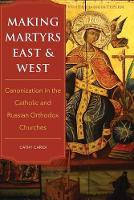 Making Martyrs East and West:...
