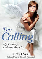 Calling: My Journey with the Angels