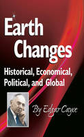 Earth Changes: Historical, ...