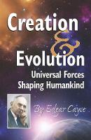 Creation & Evolution: Universal ...