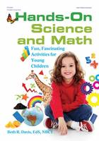 Hands-On Science and Math: Fun,...