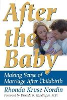 After the Baby: Making Sense of...