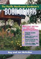 The Pacific Northwest Gardener's Book...