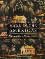 Made in the Americas: The New World...