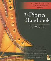 The Piano Handbook: A Complete Guide...