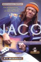 Jaco: The Extraordinary and Tragic...