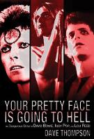 Dave Thompson: Your Pretty Face is...