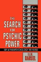 The Search for Psychic Power: ESP and...