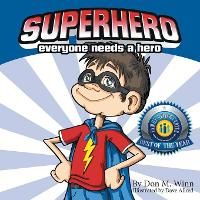 Superhero: A Kids Book about How...