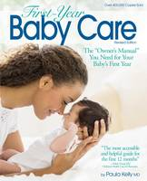 First-Year Baby Care: The 'Owner's...