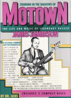 Standing in the Shadows of Motown: ...