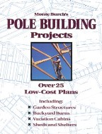 Monte Burch's Pole Building Projects:...