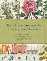 The Botany of Empire in the Long...