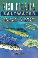 Fish Florida Saltwater: Better Than...