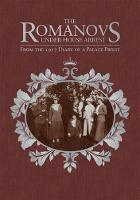 The Romanovs Under House Arrest: From...