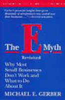 The E-Myth Revisited: Why Most Small...