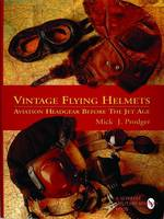 Vintage Flying Helmets: Aviation...