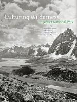 Culturing Wilderness in Jasper...