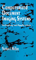 Computerized Document Imaging Systems: Technology and Applications