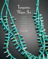Turquoise, Water, Sky: Meaning and...