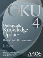 Orthopaedic Knowledge Update: Hip and...
